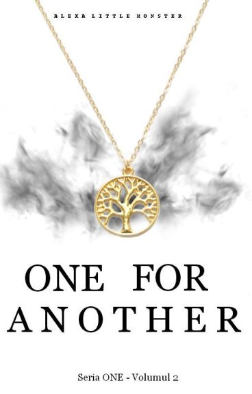 One for Another(seria One- Volumul 2)