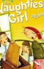 The Naughtiest Girl Again by HumairaAliKhan