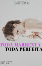 Toda Marrenta  by MickeyMouse173
