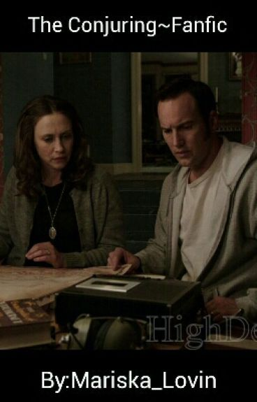 The Conjuring~Fanfic