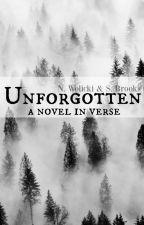 Unforgotten by unfinishedpoetry