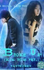 Broke Up (Kim Bum Version) by VayTeuKey
