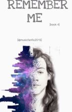 Remember Me. (Color Me book four) by Musicfanatic2017
