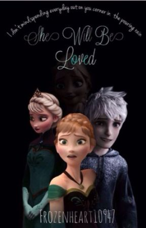 She will be loved by Frozenheart10947