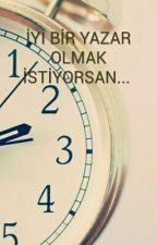 İYİ BİR YAZAR OLMAK İSTİYORSAN... by Beyzahilalkurtt