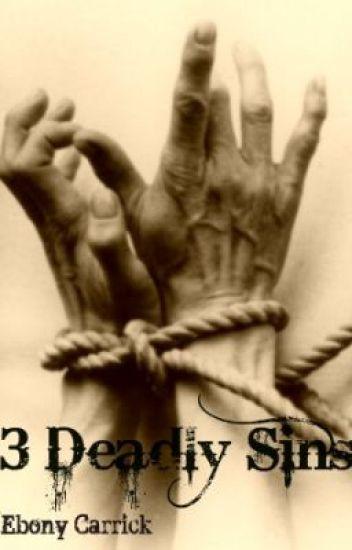 3 Deadly Sins