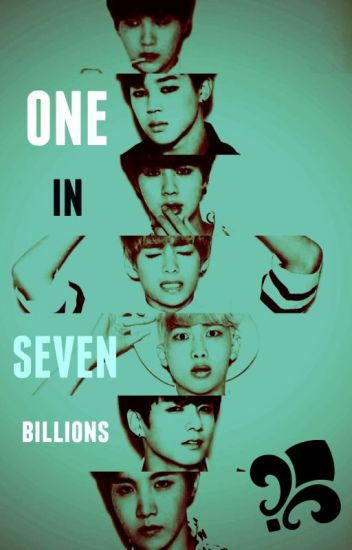 ONE IN SEVEN BILLIONS [Jungkook] semi-hot. 2DA T.