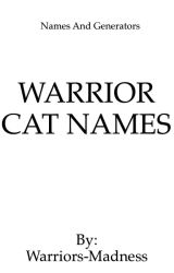 Warrior Names by Warriors-Madness
