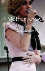 A Mother Knows by Katycat2323