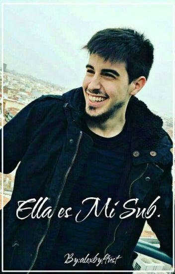 »Ella Es Mi Sub; Alexby.
