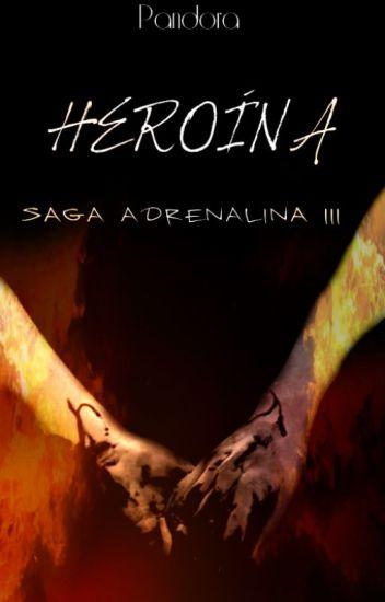 Heroína (Saga Adrenalina III)