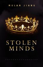 Stolen Minds by MulanJiang
