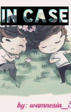 in case 《 Larry Stylinson》 by Wamnesia_5sos