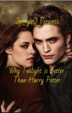Why Twilight is better than Harry Potter by SpongieQ