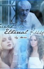 ♛ Tainted Lips, Ethereal Kisses [Draco Malfoy] ♛ by Mirder