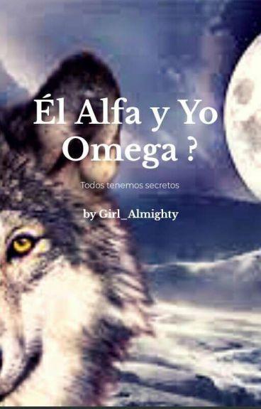 Él Alfa Y Yo Omega?.LS