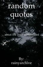 random quotes by rainyarchive