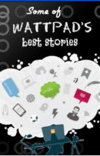 Some of Wattpad's Best Stories (Tagalog/Filipino) by iAmMe209
