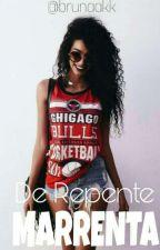 De Repente Marrenta by xxMonkiixx