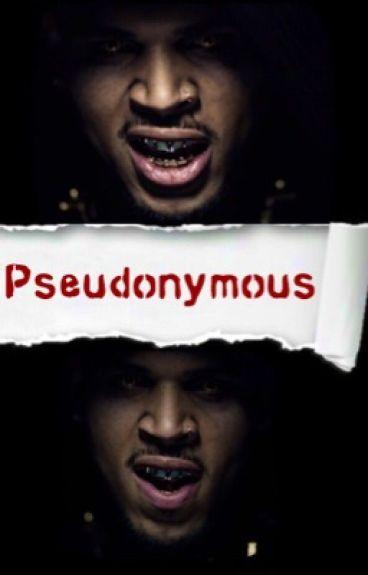 Pseudonymous (Chris Brown fanfiction)