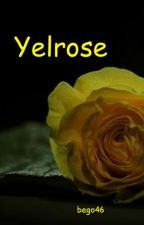 Yelrose by bego46