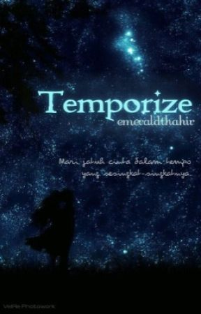 Temporize by emeraldthahir