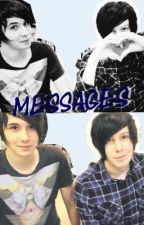 Messages (Phan fiction) by interruptedbyfire