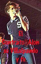El Contrato||Alonso Villalpando y tu by Shaelyns98