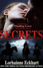 SECRETS by LorhainneEckhart