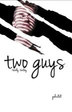 two guys - Tardy, Tarley by gehatet