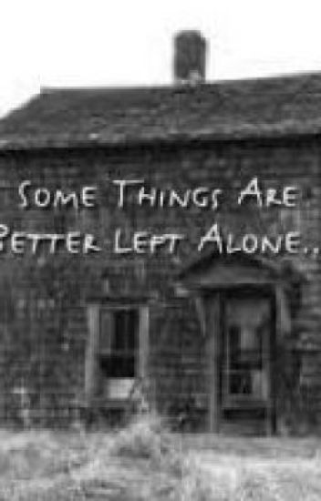 Somethings Are Better Left Alone..