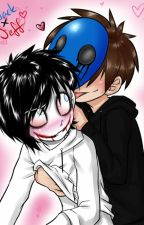 Stupid Blind Love (Eyeless Jack x Jeff the Killer) by Ticci-Kitty