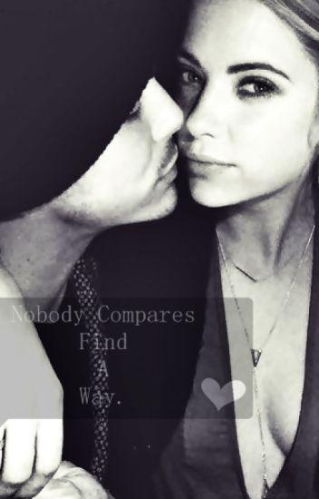 Nobody Compares - Find a way. (2º Temporada)