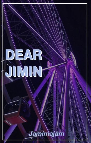 Dear Jimin #WATTYS2017