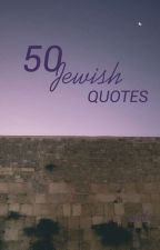 50 Jewish Quotes by -judia