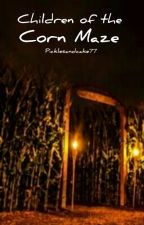 Children of the Corn Maze by PineappleTwinies