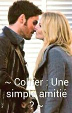 ~ Colifer : Une simple amitié ? ~ by PaulineOuatHG