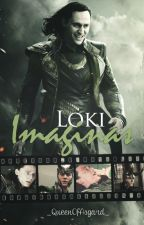Loki Imaginas by _QueenOfAsgard_