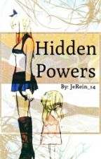 Hidden Powers [NaLu Fanfiction] by JeRein_14