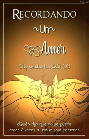 Recordando un Amor [Shadonic] by sonadow_Love_22_03
