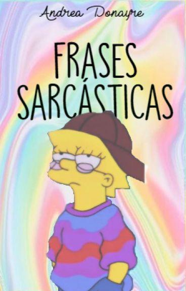 Frases sarcásticas e irónicas