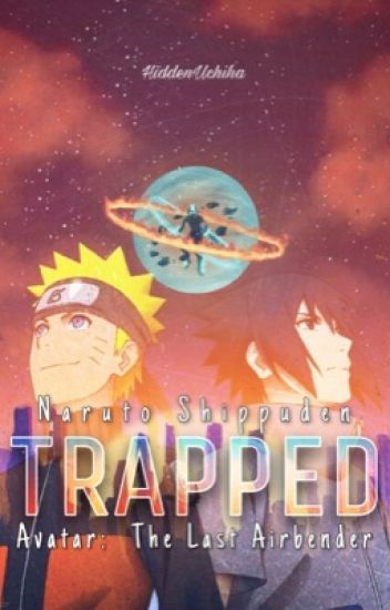 Trapped (Naruto and the Last Airbender fanfic