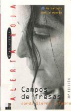 Campos de fresas by LiveForBooks15