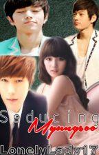 Seducing Myungsoo by LonelyLady17