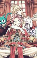Fairy Tail Love Stories by RushiHeartfilia