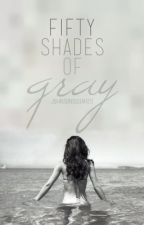 Fifty Shades of Gray by johnsonsquared