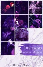 Interligadas (Romance Lésbico) - Em Hiato by Barbite