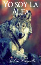 Yo Soy la Alfa by andrea_lasprilla