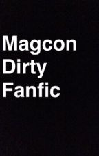 Dirty Magcon Imagines by BabyGirl-01