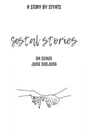 Sestal Stories